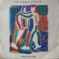 Discos de vinilo: FRIENDS AGAIN: CANCION DE CUNA. Lote 142225830