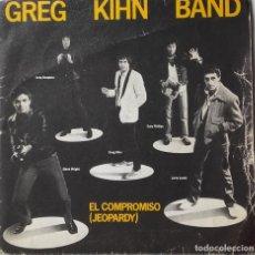 Discos de vinilo: GREG KIHN BAND: EL COMPROMISO = JEOPARDY . Lote 142226126