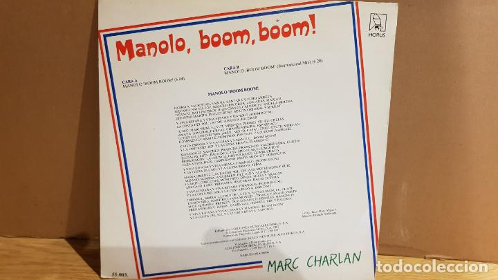 Discos de vinilo: MARC CHARLAN / MANOLO, BOOM, BOOM ! / MAXI SG - HORUS - 1987 / LUJO. ****/**** - Foto 2 - 142240670