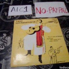 Discos de vinilo: TRIO LOS PARAGUAYOS VER FOTOS NOMBRE A BOLÍGRAFO EN PORTADA. Lote 142257642