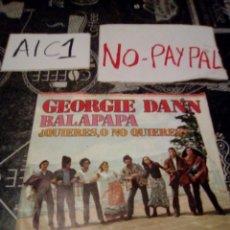 Discos de vinilo: GEORGIE DANN BALAPAPA VER FOTOS FUNDA ALGO ROTA NECESITA LIMPIEZA Y REPARACIÓN. Lote 142258508