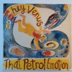 Discos de vinilo: THAT PETROL EMOTION-HEY VENUS (12'' MAXI.VIRGIN.1990) EX UNDERTONES.SIMILAR: JESUS AND MARY CHAIN. Lote 142259814
