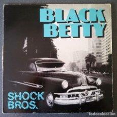 Discos de vinilo: BLACK BETTY SHOCK BROS. Lote 142284462