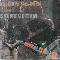 Discos de vinilo: MALCOLM MCLAREN AND THE WORLD'S FAMOUS SUPREME TEAM: BUFFALO GALS. Lote 142303906