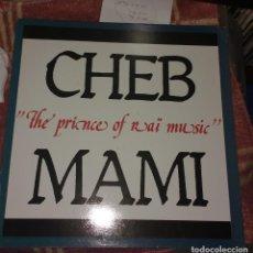 Discos de vinilo: CHEB MAMI - THE PRINCE OF RAI MUSIC. Lote 142315322
