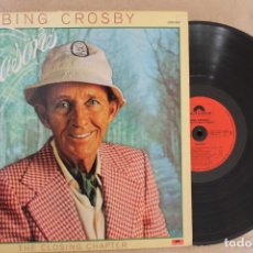 Discos de vinilo: BING CROSBY SEASONS THE CLOSING CHAPTER LP VINYL MADE IN FRANCE 1977. Lote 142322802
