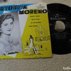 Discos de vinilo: EP ANTOÑITA MORENO SERRANO TE QUIERO SORTIJA DE ORO +2. Lote 142325950