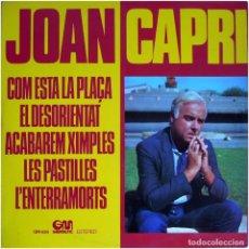 Discos de vinilo: JOAN CAPRI - COM ESTÁ LA PLAÇA - LP SPAIN 1976 - GRAMUSIC GM-538 . Lote 142359438