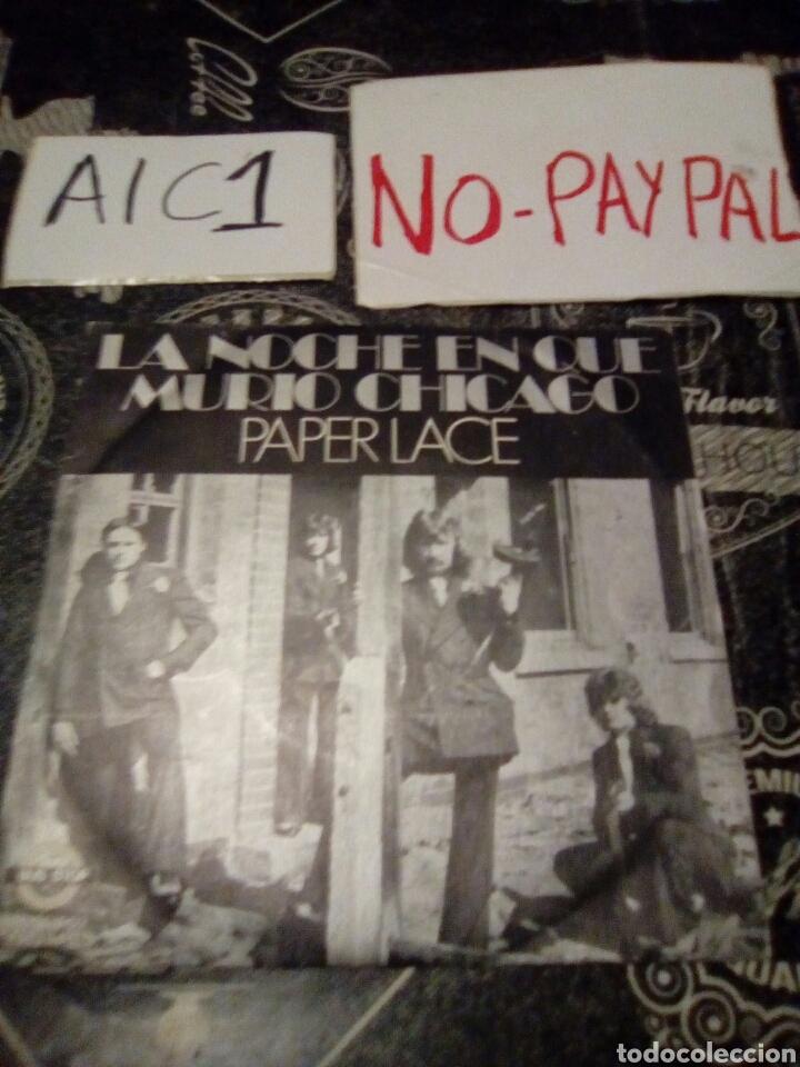 PAPER LACE LA NOCHE QUE MURIÓ CHICAGO (Música - Discos - Singles Vinilo - Grupos Españoles de los 70 y 80)