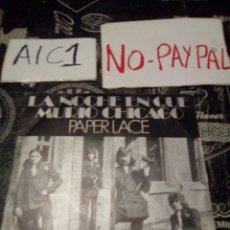 Discos de vinil: PAPER LACE LA NOCHE QUE MURIÓ CHICAGO. Lote 142363925