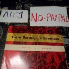 Discos de vinilo: TORRE BERMEJA SERENATA ALBENIZ MALATS. Lote 142364333