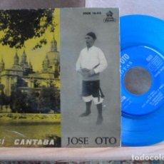 Discos de vinilo: JOSE OTO -JOTAS ARAGONESAS -EP DE 4 CANCIONES-COOR AZUL-. Lote 142370130