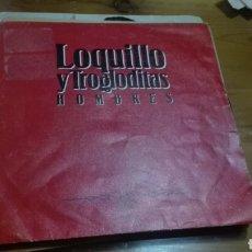 Discos de vinilo: DISCO VINILO SINGLE LOQUILLO Y LOS TROGLODITAS. Lote 142408344