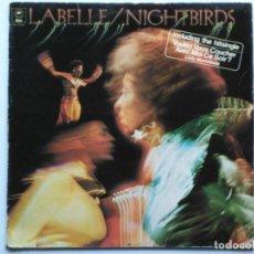 Discos de vinilo: LABELLE-NIGHTBIRDS (LP.EPIC.1974) NEW ORLEANS SOUL FUNK. PRODUCCION: ALLEN TOUSSAINT. COLAB. METERS. Lote 142418470