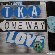 Discos de vinilo: TKA - ONE WAY LOVE +2 - MAXI SINGLE USA TOMMY BOY 1986. Lote 142419234