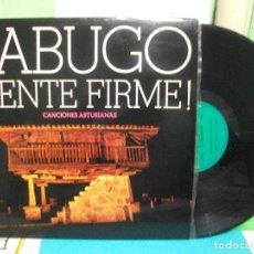 Discos de vinilo: SABUGO ¡ TENTE FIRME ! - CANCIONES ASTURIANAS - CBS 1972 ASTURIAS COMO NUEVO¡¡ PEPETO. Lote 142468698