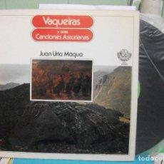 Discos de vinilo: LP JUAN URIA MAQUA VAQUEIRAS Y OTRAS CANCIONES ASTURIANAS TONADA ASTURIAS COMO NUEVO¡¡. Lote 142468886