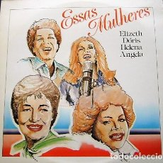 Discos de vinilo: ESSAS MULHERES - HELENA DE LIMA, ELIZETH CARDOSO, ETC.. Lote 142481198