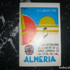 Discos de vinilo: V FESTIVAL INTERNACIONAL DE LA CANCION DE LA COSTA DE SOL ALMERIA 2-3 AGOSTO 1974. Lote 142482334