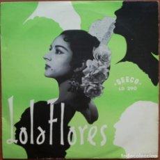 Discos de vinilo: LOLA FLORES -MUY RARO DISCO FRANCES DE DIEZ PULGADAS AÑOS 50'S EXCELENTES CONDICIONES. Lote 142495910