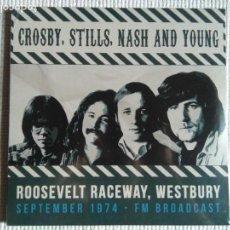Discos de vinilo: CROSBY STILLS NASH & YOUNG - '' ROOSEVELT RACEWAY WESTBURY 1974 '' LP EU 2016 SEALED. Lote 142507190
