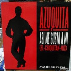 Discos de vinilo: AZUQUITA - ASÍ ME GUSTA A MÍ (EL CHIQUITAN MIX) - MAXI SINGLE DEL SELLO POLYDOR 1993. Lote 142511630