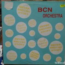 Discos de vinilo: BCN ORCHESTRA - NEVER ENDING STORY - MAXI SINGLE DEL SELLO BLANCO Y NEGRO 1994. Lote 142514742