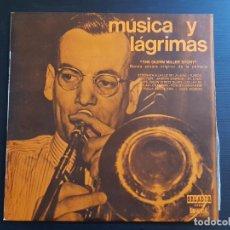 Discos de vinilo: THE GLENN MILLER STORY - MÚSICA Y LÁGRIMAS - LP VINILO - ORLADOR - UNIVERSAL - 1970. Lote 142564934