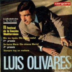 Discos de vinilo: LUIS OLIVARES / LA CALLE DONDE VIVES + 3 (VII FESTIVAL DE LA CANCION MEDITERRANEA) EP 1965. Lote 142581538