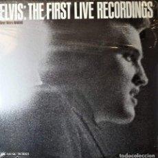 Discos de vinilo: ELVIS PRESLEY - THE FIRST LIVE RECORDINGS - LP USA 1983 **SIN ABRIR PRECINTADO**(MINT). Lote 142603614