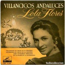 Discos de vinilo: LOLA FLORES - VILLANCICOS ANDALUCES - EP SPAIN 1958. Lote 142650986