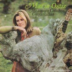 Discos de vinilo: MARIA OSTIZ - MI AMIGA CATALINA / CANTARCILLOS (SINGLE ESPAÑOL, HISPAVOX 1968). Lote 142651522