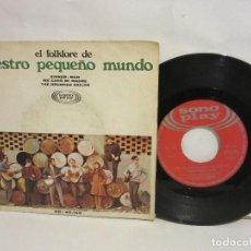 Discos de vinilo: NUESTRO PEQUEÑO MUNDO - EL FOLKLORE DE NUESTRO PEQUEÑO MUNDO - SONOPLAY - 1968 - VG/VG. Lote 142670618