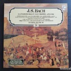 Discos de vinilo: J.S. BACH - LA PASIÓN SEGÚN SAN MATEO - JOCHUM - LP VINILO - GRANDES COMPOSITORES Nº28 - 1981. Lote 142685058