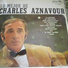 Discos de vinilo: CHARLES AZNAVOUR - LO MEJOR DE LP - ORIGINAL ESPAÑOL - BARCLEY RECORDS 1968 - STEREO -. Lote 142690794