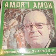 Discos de vinilo: LP PACO MUÑOZ CANTA A VINCENT ANDRÉS ESTELLÉS. AMOR I AMOR VALDISC 1986 SPAIN AMB ENCART. PROVAT. Lote 142706722