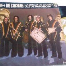 Discos de vinilo: SINGLE (VINILO) DE LOS CALCHAKIS AÑOS 70. Lote 142710002