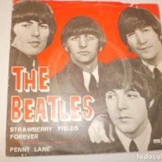 Discos de vinilo: SINGLE THE BEATLES. STRAWBERRY FIELDS FOREVER. PENNY LANE. EMI 1967 SPAIN (DISCO PROBADO Y BIEN). Lote 142721342
