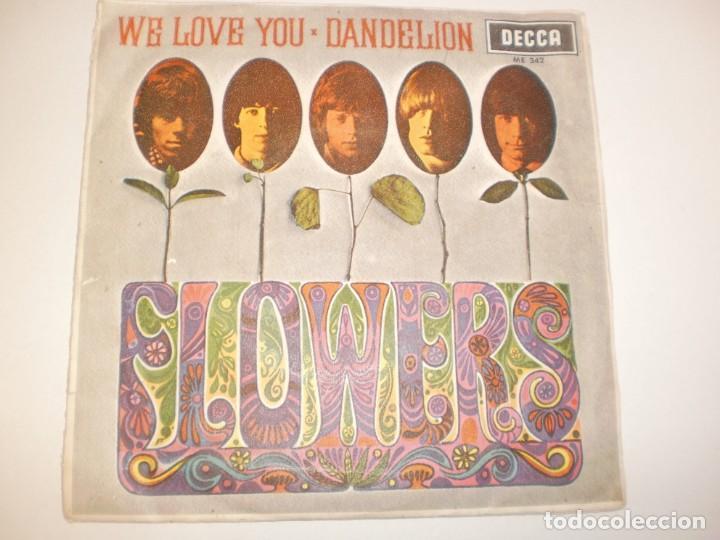 SINGLE ROLLING STONES. FLOWERS. WE LOVE YOU. DABDELION. DECCA 1967 SPAIN (PROBADO Y BIEN) (Música - Discos - Singles Vinilo - Pop - Rock Internacional de los 50 y 60)
