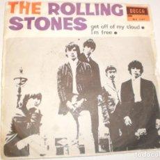 Discos de vinilo: SINGLE ROLLING STONES. GET OFF OF MY CLOUD. I'M FREE. DECCA 1965 SPAIN (PROBADO Y BIEN). Lote 142724686