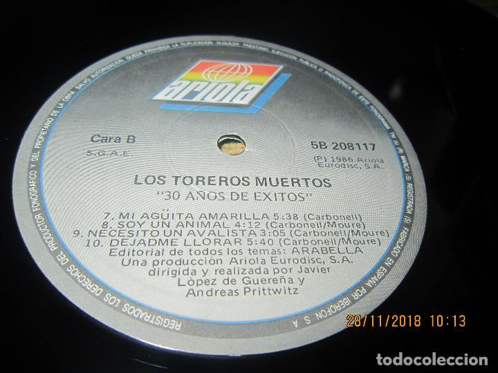 Vinyl-Schallplatten: LOS TOREROS MUERTOS - 30 AÑOS DE EXITOS LP - ORIGINAL ESPAÑOL - ARIOLA 1986 - MUY NUEVO(5) - Foto 5 - 142725174