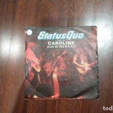 Discos de vinilo: STATUS QUO-CAROLINE . Lote 142737478