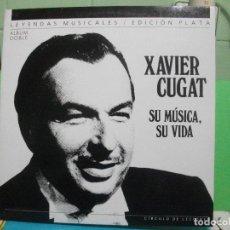 Discos de vinilo: SU MÚSICA, SU VIDA. XAVIER CUGAT DOBLE LP 1988 CIRCULO LECTORES NUEVO¡¡ PEPETO. Lote 142773350