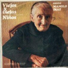 Dischi in vinile: MANOLO DIAZ / VIEJOS Y VIEJAS / NIÑOS (SINGLE 1968). Lote 142788050