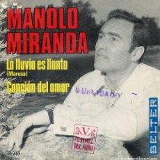 Discos de vinilo: MANOLO MIRANDA / LA LLUVIA ES LLANTO / CANCION DEL AMOR (V FESTIVAL DEL MIÑO) SINGLE 1969. Lote 142788262