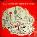 Discos de vinilo: PEPE DA ROSA – LAS COSAS DE PEPE DA-ROSA (1ER LP) - LP SPAIN 1975 (RE) - RCA CANDEM CAS-242. Lote 142789326