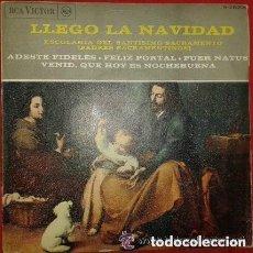 Discos de vinilo: ESCOLANIA DEL SANTISIMO SACRAMONTE - ADESTE FIDELES + 3 TEMAS - EP RCA 1963. Lote 142796386