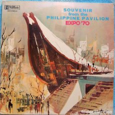 Discos de vinilo: MABUHAY SINGERS / RELLY COLOMA_SOUVENIR FROM THE PHILIPPINE PAVILION EXPO '70_LP 12''FILIPINAS_1970. Lote 142805382