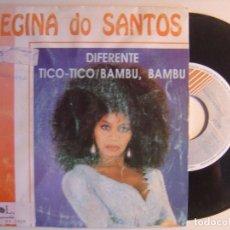 Discos de vinilo: REGINA DO SANTOS - DIFERENTE / TICO TICO - SINGLE 1991 - HORUS. Lote 142814538