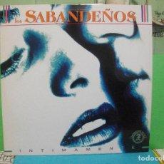 Discos de vinilo: LOS SABANDEÑOS - INTIMAMENTE - LP DOBLE ZAFIRO DE 1991 NUEVO¡¡ PEPETO. Lote 142820962